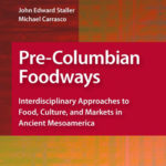 Pre-Columbian Foodways book cover
